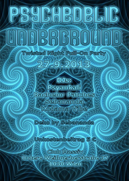 Psychedelic Underground - Twisted Night Full-On Party · 27 Sep 2013