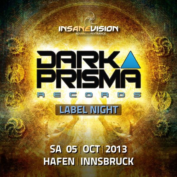 INSANE VISION pres. -DARK PRISMA LABEL NIGHT- 5 Oct '13, 22:00