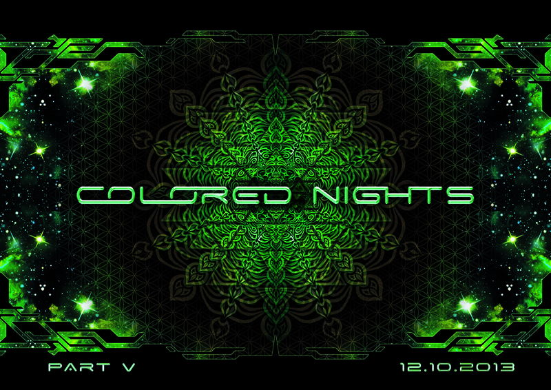 COLORED NIGHTS ●PART V● 12 Oct '13, 22:00