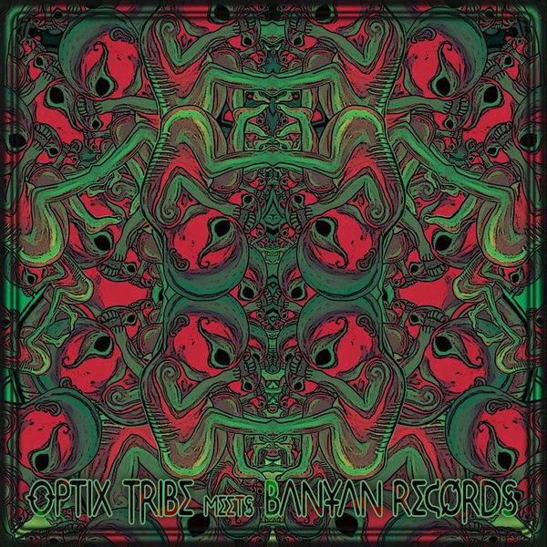 Party flyer: OPTIX TRIBE meets BANYAN RECORDS 6 Dec '13, 22:00