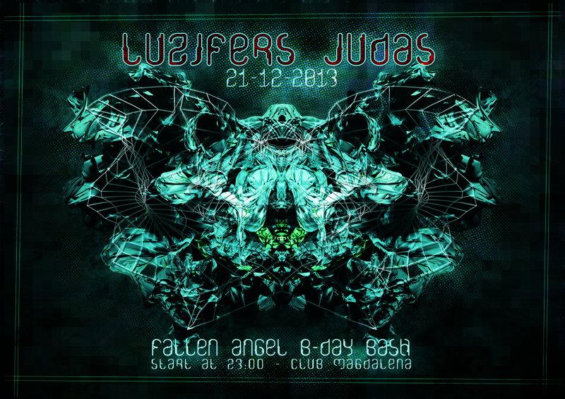 LUZIFERS JUDAS - FALLEN ANGEL B-DAY BASH 21 Dec '13, 23:00