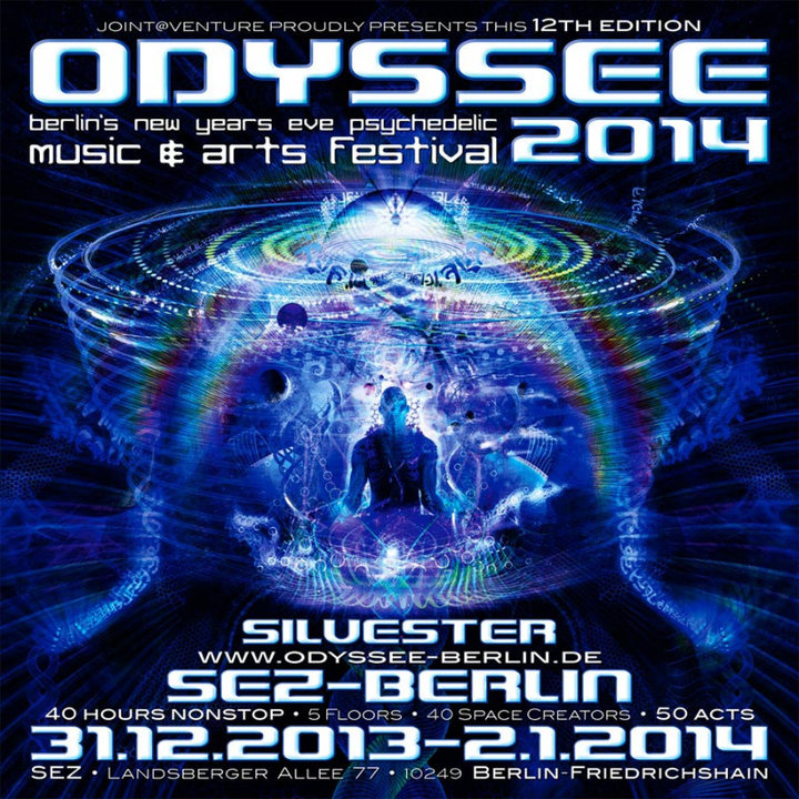 ♫ ODYSSEE 2014 ♥ berlins new years eve music&arts festival ♫ 31 Dec '13, 22:00
