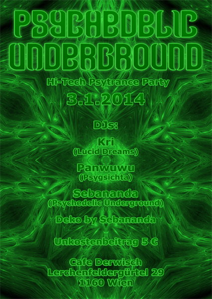 Psychedelic Underground - Hi-Tech Psytrance Party 3 Jan '14, 23:00