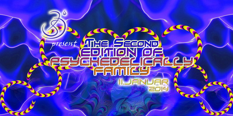 Party flyer: The second edition of PSYCHEDELICALLY FAMILY 11 Jan '14, 22:00