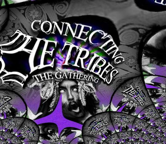 Connecting THE TRIBES: The 3rd Gathering 31 Jan '14, 23:00