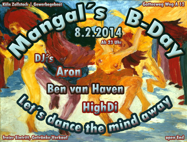 Mangal´s B-Day - Let´s dance the mind away! 8 Feb '14, 23:00