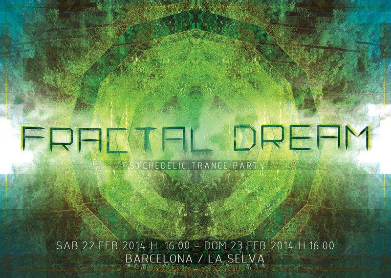 FRACTAL DREAM 22 Feb '14, 18:00
