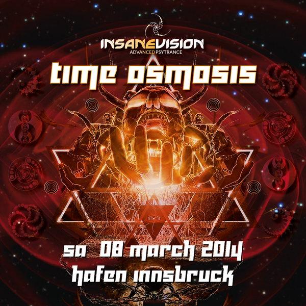 INSANE VISION pres. -TIME OSMOSIS- 8 Mar '14, 22:00