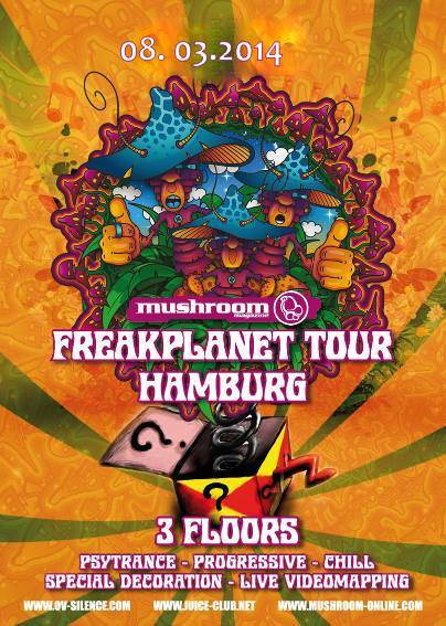 MUSHROOM MAGAZINE FREAKPLANET 20TH ANNIVERSARY TOUR HAMBURG 8 Mar '14, 22:00