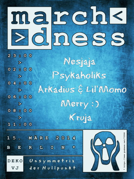 March Madness 15 Mar '14, 23:00