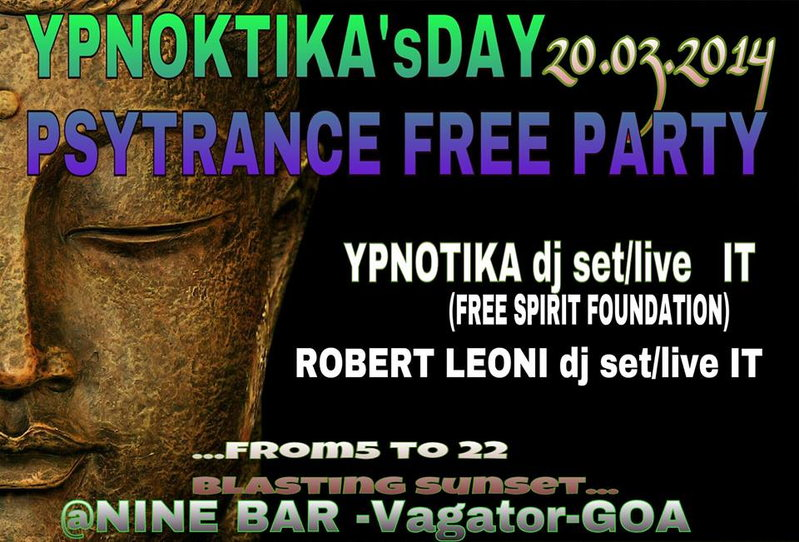 Ypnotika B-Day GOA PSYTRANCE FREEPARTY · 20 Mar 2014 · Goa