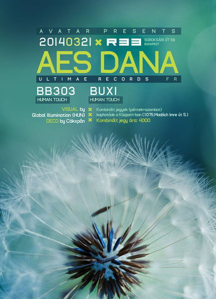 AMBIENT AVATAR Presents : AES DANA (Ultimae Records) - LIVE (FR) 21 Mar '14, 22:00