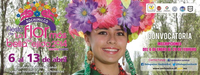 """Fiesta de """"La Flor Mas Bella del Ejido"""" 6 al 13 Abril 2014 Xochimilco Centro Mex 6 Apr '14, 10:00"""