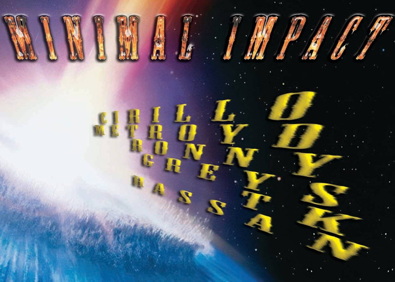 MINIMAL IMPACT 12 Apr '14, 23:00