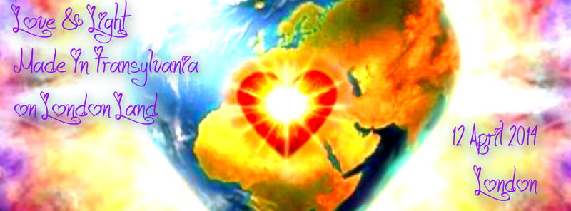 ♪ Love & Light Made in Transylvania on London Land ♪ 12 Apr '14, 23:30