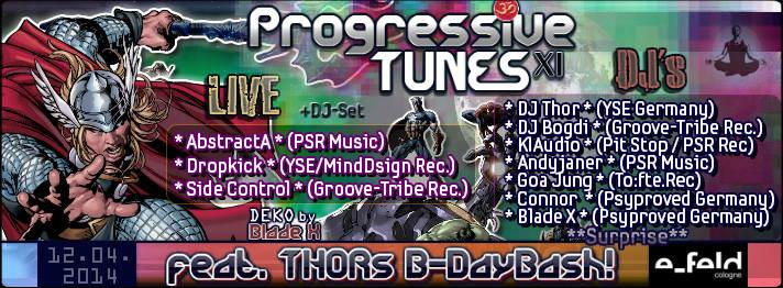 Progressive Tunes (Part 11) feat THOR´s Birthday 12 Apr '14, 23:00