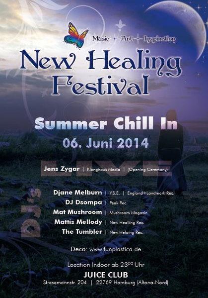 """New Healing Festival """"Summer Chill In"""" 6 Jun '14, 23:00"""