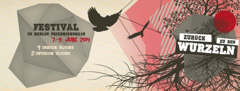 Zurück zu den Wurzeln Festival Berlin 7 Jun '14, 19:00