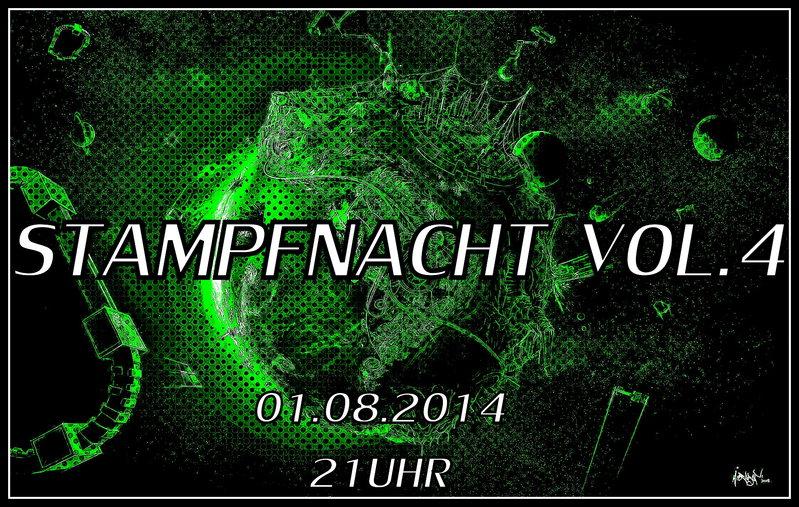 STAMPFNACHT VOL.4 1 Aug '14, 21:00