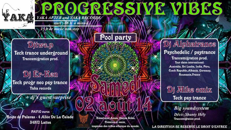 Party flyer: Progressive vibes 2 Aug '14, 08:00