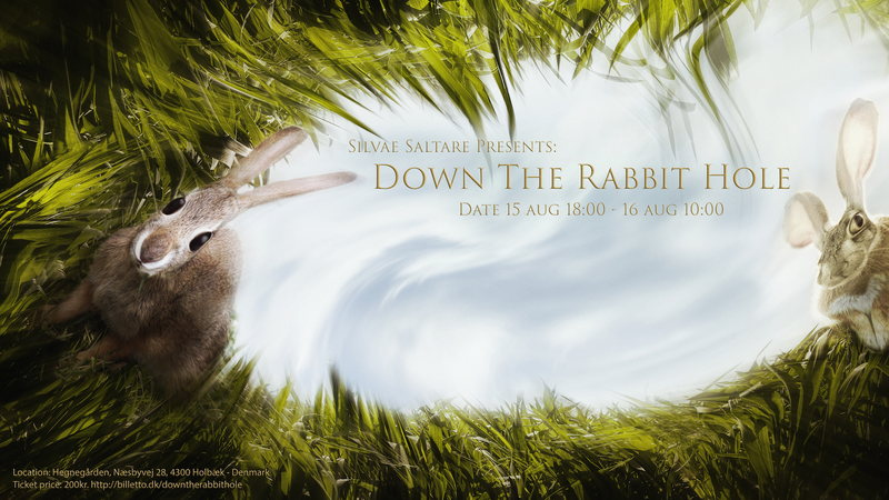 Down The Rabbit Hole 15 Aug '14, 18:00