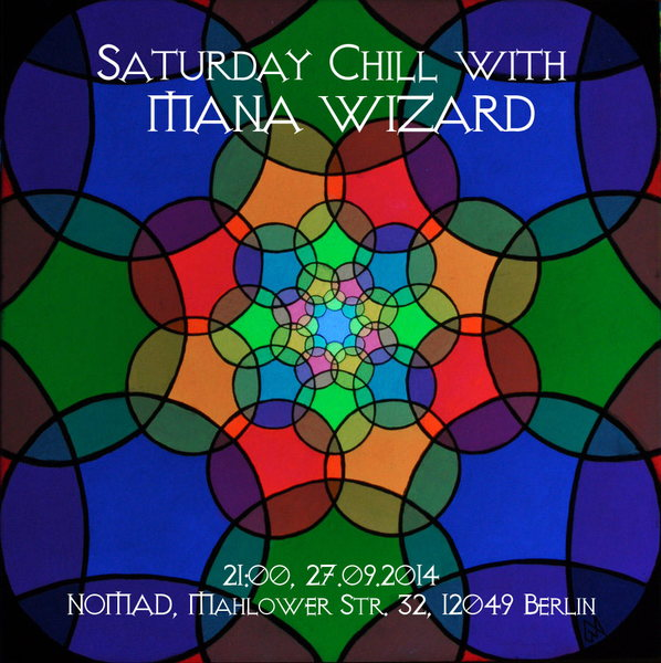 saturday chill with mana wizard 27 sep 2014 berlin germany