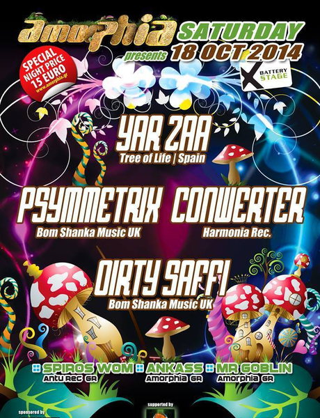 AMORPHIA PRESENTS YAR ZAA -CONWERTER -PSYMMETRIX -DIRTY SAFFI <3 18 Oct '14, 23:00