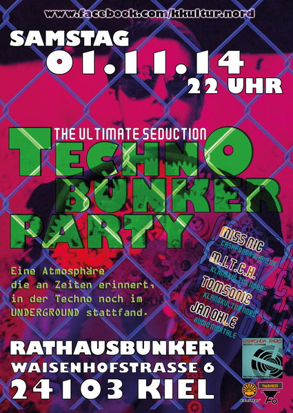 Techno Bunker Party - The ultimate Seduction 1 Nov '14, 22:00