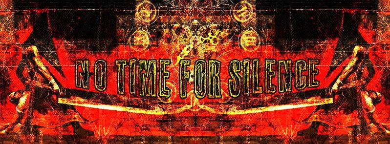 ✪ NO TIME FOR SILENCE ✪ 29 Nov '14, 22:00
