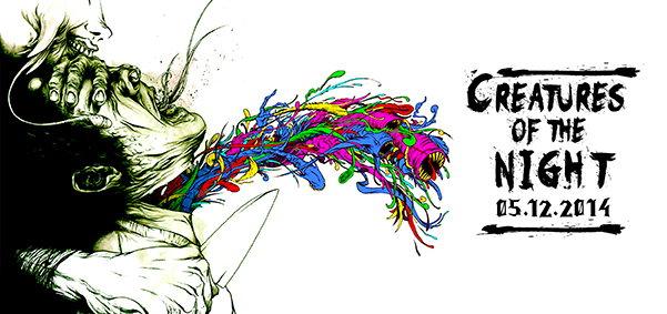 CREATURES OF THE NIGHT 5 Dec '14, 23:00
