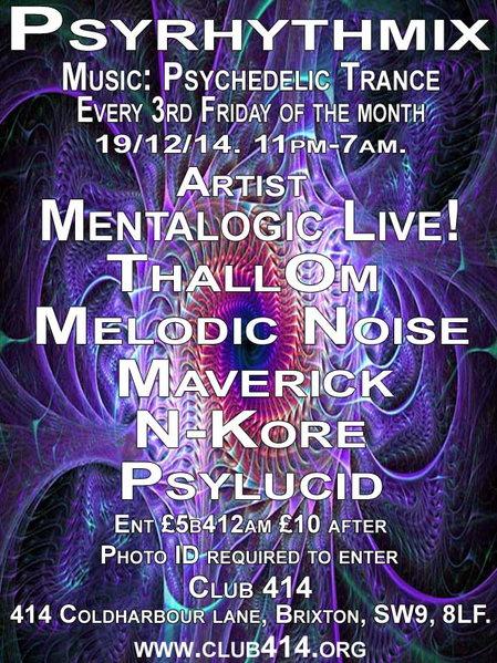 Psyrhythmix Psychedelic Trance Party · 19 Dec 2014 · Brixton