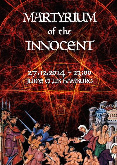 MARTYRIUM OF THE INNOCENT II 27 Dec '14, 23:00