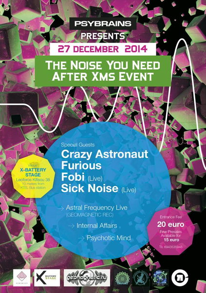 PSYBRAINS Presents :<<The Sound You Need After Xms Event>> 27 Dec '14, 23:30