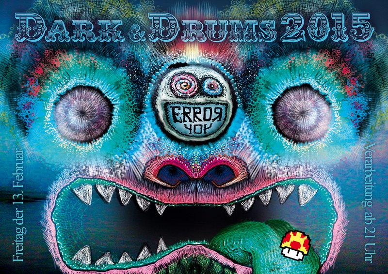 ErroR404 pres. DARK&DRUMS 2015 13 Feb '15, 21:00