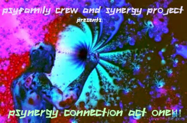 PSYNERGY CONNECTION act OnE!! ThE Birth!!! 14 Feb '15, 23:00