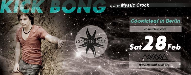 Cosmicleaf Rec. proudly presents: KICK BONG 28 Feb '15, 20:00