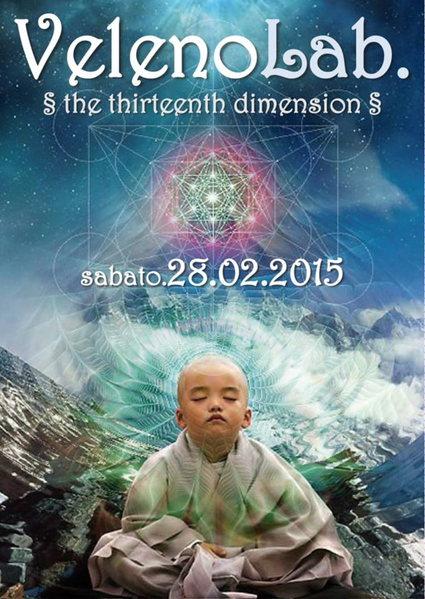 VELENO LAB. <> the Thirteenth Dimension <> 28 Feb '15, 22:00