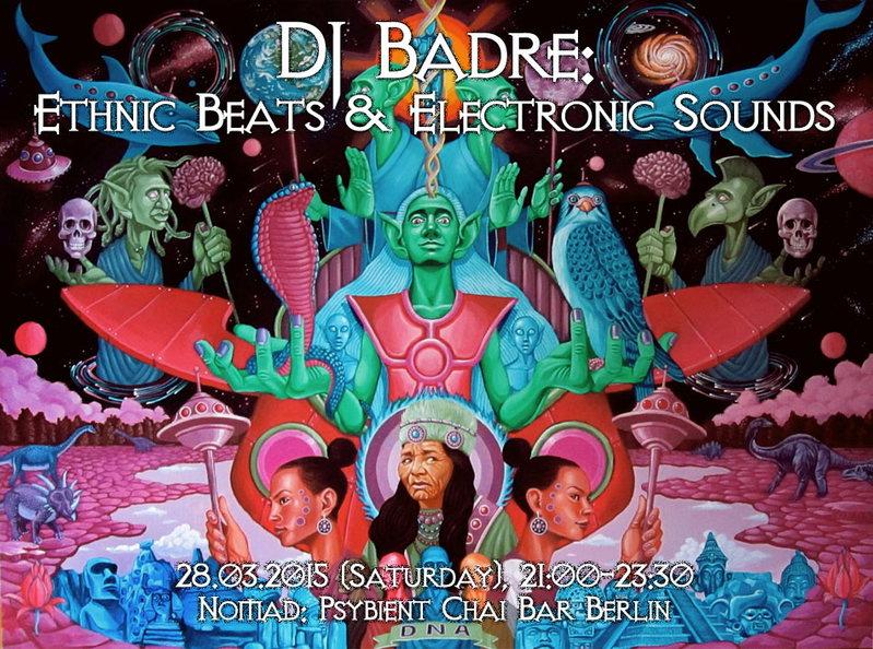DJ Badre: Ethnic Beats & Electronic Sounds 28 Mar '15, 21:00