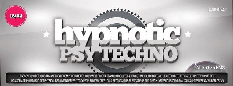 Hypnotic Psy Techno 18 Apr '15, 23:30