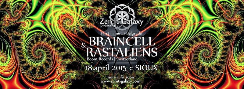 Zen.IT Galaxy Party with BRAINCELL & RASTALIENS 18 Apr '15, 23:00