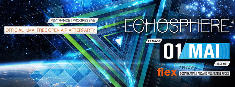 ECHOSPHERE official 1.mai afterparty 1 May '15, 22:00
