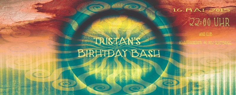 Tristan B-Day Bash!!! 16 May '15, 22:00