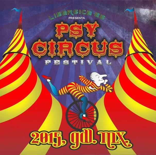 PSY CIRCUS FESTIVAL 22 May '15, 09:30