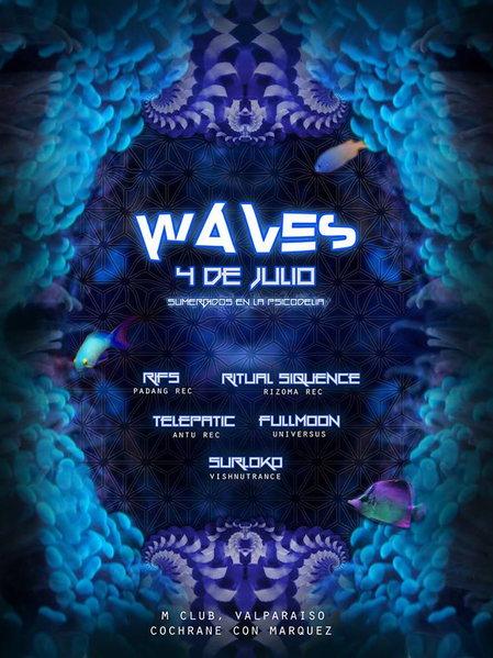 WAVES - SUMERGIDOS EN LA PSICODELIA! - @ M.Club - Valparaiso 4 Jul '15, 22:00
