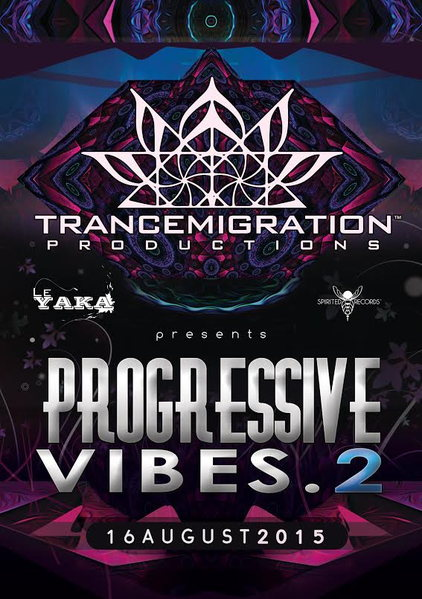 Party flyer: Progressive vibes 2 16 Aug '15, 07:00