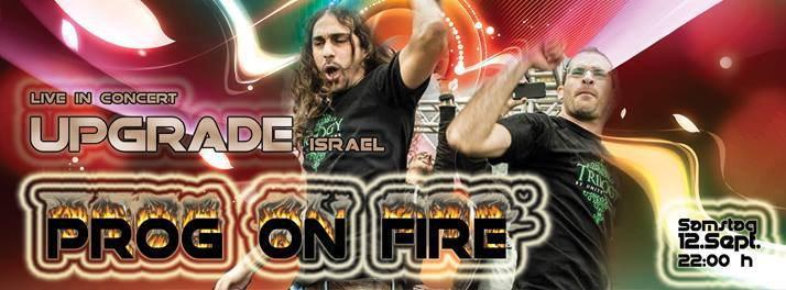 -Ƹ̵̡Ӝ̵̨̄Ʒ-PROG ON FIRE -Ƹ̵̡Ӝ̵̨̄Ʒ- // UPGRADE / ISRAEL LIVE 12 Sep '15, 22:00