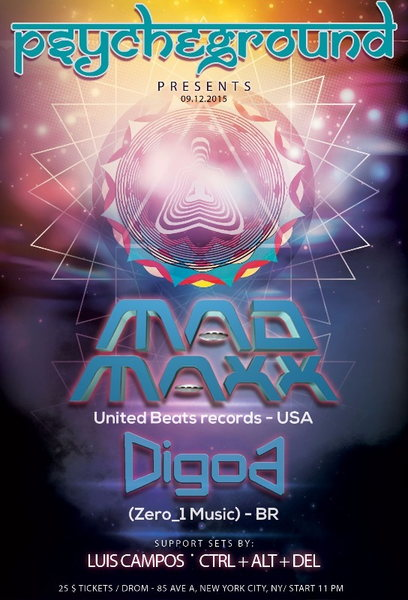 PsYcHeGrOuND Presents: Round 2 with MAD MAXX and DIGOA 12 Sep '15, 23:00