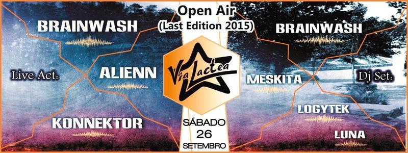 Open Air Via Lactea - Last Edition 2015 26 Sep '15, 23:00