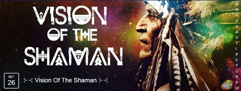⊱⊰ Vision Of The Shaman ⊱⊰ 26 Sep '15, 23:00