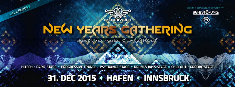 INSANE VISION pres. ✙ NEW YEAR'S GATHERING 2015 / 16 ✙ 31 Dec '15, 21:00